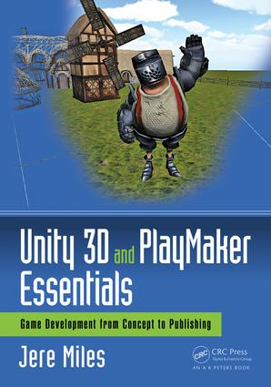 Unity 3D and PlayMaker Essentials (Paperback) book cover