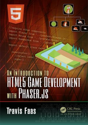 An Introduction to HTML5 Game Development with Phaser.js: 1st Edition (Paperback) book cover