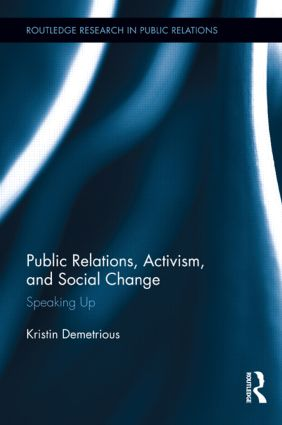 Public Relations, Activism, and Social Change: Speaking Up book cover