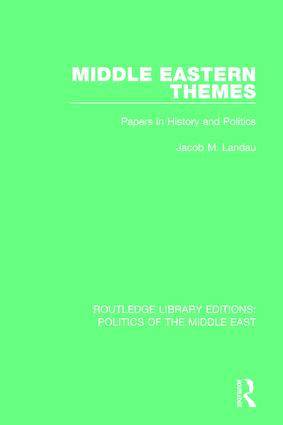 Middle Eastern Themes: Papers in History and Politics book cover