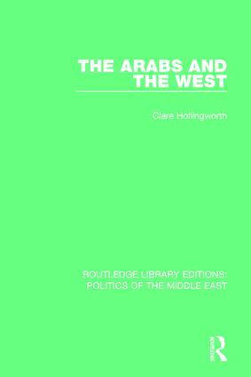 The Arabs and the West: 1st Edition (Paperback) book cover