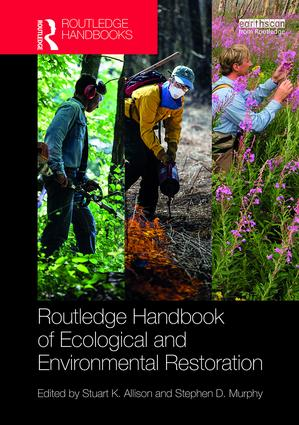 Routledge Handbook of Ecological and Environmental Restoration book cover