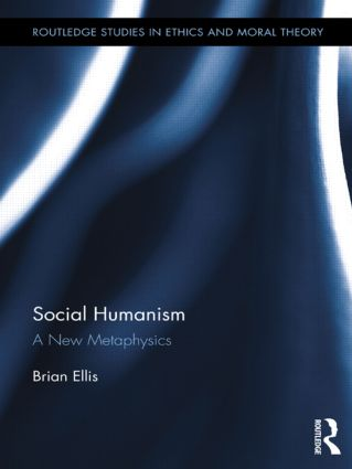 Social Humanism: A New Metaphysics, 1st Edition (Paperback) book cover