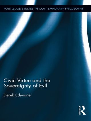 Civic Virtue and the Sovereignty of Evil book cover
