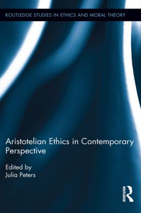 Aristotelian Ethics in Contemporary Perspective: 1st Edition (Paperback) book cover