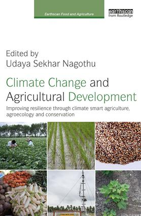 Climate Change and Agricultural Development: Improving Resilience through Climate Smart Agriculture, Agroecology and Conservation book cover