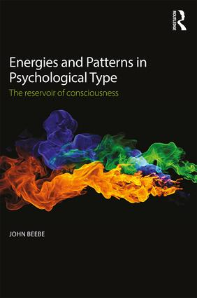 Energies and Patterns in Psychological Type: The reservoir of consciousness, 1st Edition (Paperback) book cover