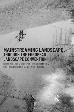 Mainstreaming Landscape through the European Landscape Convention book cover