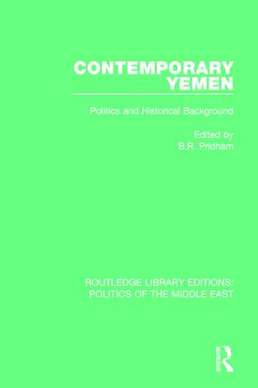 Contemporary Yemen: Politics and Historical Background, 1st Edition (Hardback) book cover