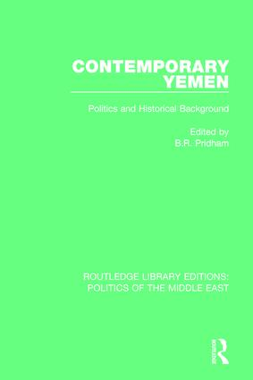 Contemporary Yemen: Politics and Historical Background, 1st Edition (Paperback) book cover