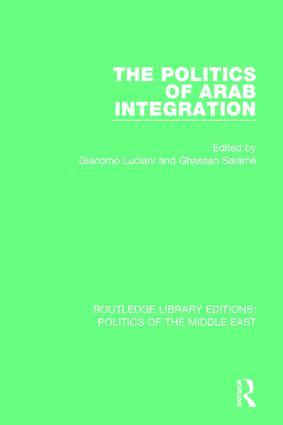 The Politics of Arab Integration book cover