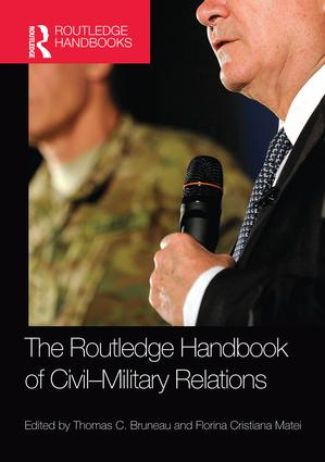 The Routledge Handbook of Civil-Military Relations book cover