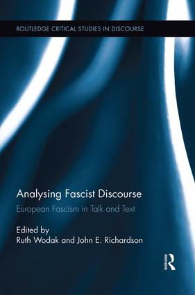 Analysing Fascist Discourse: European Fascism in Talk and Text book cover