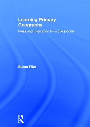 Our school, our world – primary geography through the school grounds