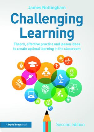 Challenging Learning: Theory, effective practice and lesson ideas to create optimal learning in the classroom book cover