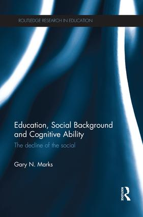 Education, Social Background and Cognitive Ability