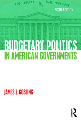 Budgetary Politics in American Governments: 6th Edition (Paperback) book cover