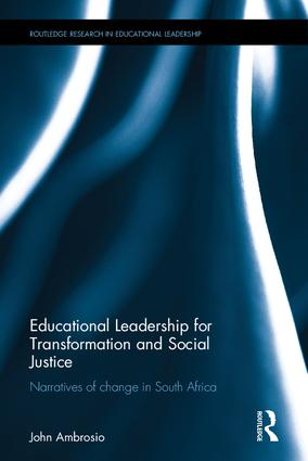 Educational Leadership for Transformation and Social Justice: Narratives of change in South Africa book cover