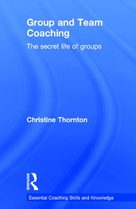 Group and Team Coaching: The secret life of groups book cover
