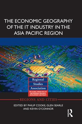 The Economic Geography of the IT Industry in the Asia Pacific Region book cover