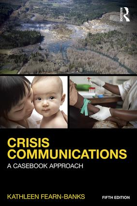 Crisis Communications: A Casebook Approach, 5th Edition (Paperback) book cover