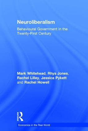 Neuroliberalism: Behavioural Government in the Twenty-First Century book cover