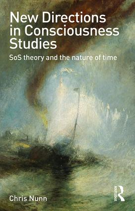 New Directions in Consciousness Studies: SoS theory and the nature of time book cover