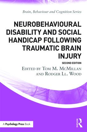 Neurobehavioural Disability and Social Handicap Following Traumatic Brain Injury: 2nd Edition (Paperback) book cover