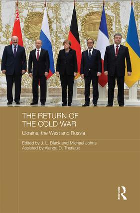 The Return of the Cold War: Ukraine, The West and Russia, 1st Edition (Hardback) book cover