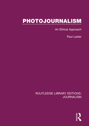 Photojournalism: An Ethical Approach book cover