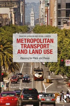 Metropolitan Transport and Land Use: Planning for Place and Plexus, 1st Edition (Paperback) book cover