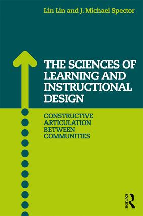 The Sciences of Learning and Instructional Design: Constructive Articulation Between Communities (Paperback) book cover