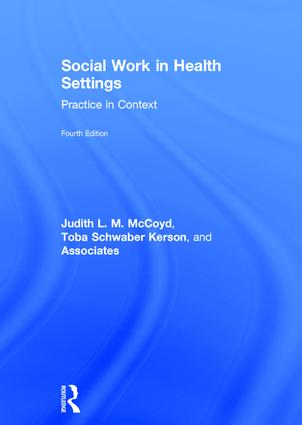 Social Work in Health Settings: Practice in Context, 4th Edition (Hardback) book cover