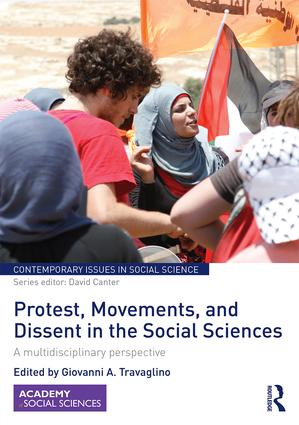 Protest, Movements, and Dissent in the Social Sciences: A multidisciplinary perspective book cover