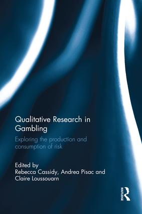Qualitative Research in Gambling