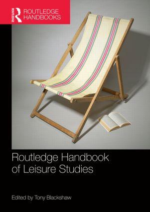 Routledge Handbook of Leisure Studies
