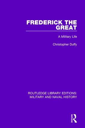 Frederick the Great: A Military Life book cover