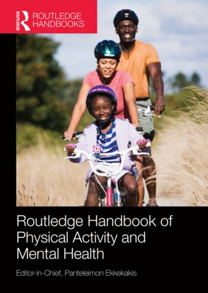 Routledge Handbook of Physical Activity and Mental Health book cover