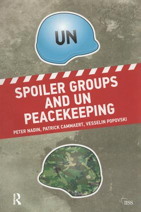 Spoiler Groups and UN Peacekeeping book cover