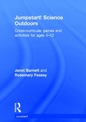 Jumpstart! Science Outdoors: Cross-curricular games and activities for ages 5-12 book cover