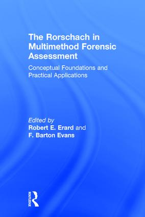 The Rorschach in Multimethod Forensic Assessment: Conceptual Foundations and Practical Applications, 1st Edition (Hardback) book cover
