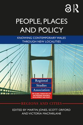 People, Places and Policy (Open Access): Knowing contemporary Wales through new localities book cover