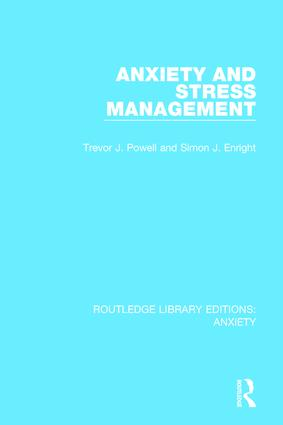Anxiety and Stress Management: 1st Edition (Hardback) book cover