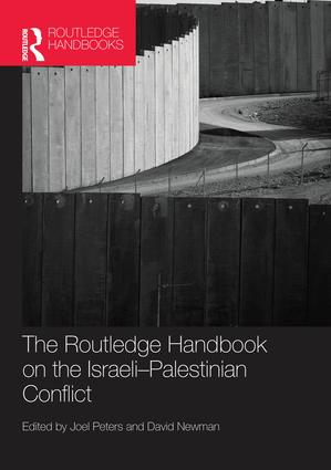 Routledge Handbook on the Israeli-Palestinian Conflict: 1st Edition (Paperback) book cover