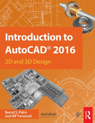 Introduction to AutoCAD 2016: 2D and 3D Design, 1st Edition (Paperback) book cover