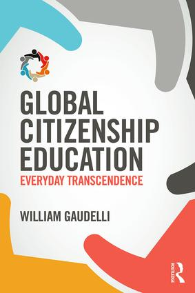Global Citizenship Education: Everyday Transcendence (Paperback) book cover