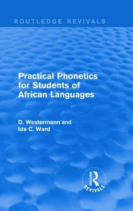 Practical Phonetics for Students of African Languages (Hardback) book cover