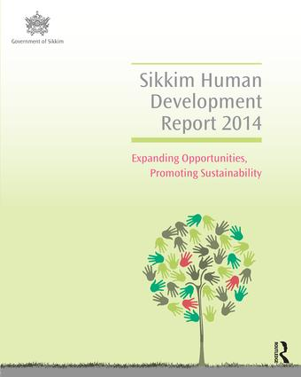 Sikkim Human Development Report 2014: Expanding Opportunities, Promoting Sustainability book cover