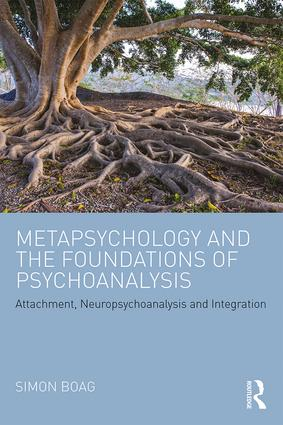 Metapsychology and the Foundations of Psychoanalysis (Paperback) book cover