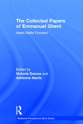 The Collected Papers of Emmanuel Ghent: Heart Melts Forward, 1st Edition (Hardback) book cover